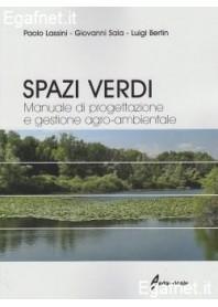 Spazi Verdi di Paolo Lassini, Giovanni Sala, Luigi Bertin