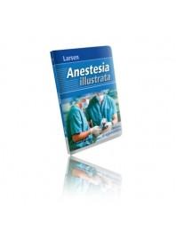 Anestesia Illustrata Aggiornamento di R. Larsen