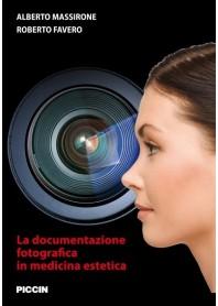La Documentazione Fotografica in Medicina Estetica di Massirone, Favero