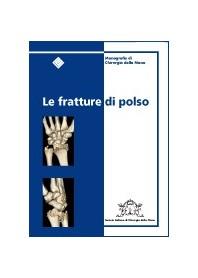 Le Fratture Di Polso di AA. VV.