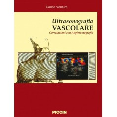 Ultrasonografia Vascolare - Correlazioni Con Angiotomografia di C. Ventura