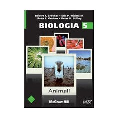 Biologia - Volume 5 - Animali di Brooker, Widmaier, Graham, Stiling