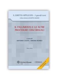 Il Fallimento e le Altre Procedure Concorsuali di Caiafa, Romeo