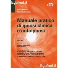 Manuale Pratico Di Ipnosi Clinica E Autoipnosi di Luisa Merati, Roberto Ercolani