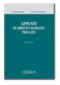 Appunti Di Diritto Romano Privato di Martini, Pietrini