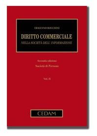 Diritto Commerciale Nella Società Dell'Informazione - Vol. II: Società Di Persone di Bocchini