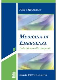 Medicina Di Emergenza (Dal Sintomo Alla Diagnosi) di P. Melaragno