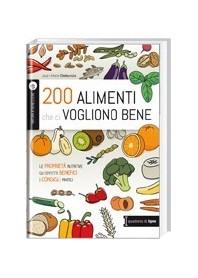 200 Alimenti che ci Vogliono Bene di Delecroix