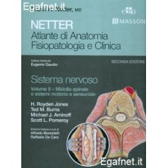 Netter Atlante Di Anatomia Fisiopatologica E Clinica: Sistema Nervoso - Volume Ii di Frank H. Netter