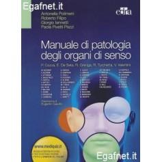 Manuale Di Patologia Degli Organi Di Senso di Antonella Polimeri, Roberto Filipo, Giorgio Iannetti, Paola Pivetti Pezzi