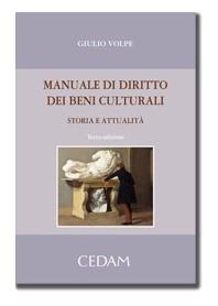 Manuale Di Diritto Dei Beni Culturali - Storia E Attualità di Volpe
