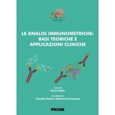 Le Analisi Immunometriche: Basi Teoriche E Applicazioni Cliniche di Elas - Italia, Coordinatori: Claudio Dotti E Antonio Fortuna