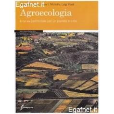 Agroecologia di Miguel A. Altieri, Clara I. Nicholls, Luigi Ponti