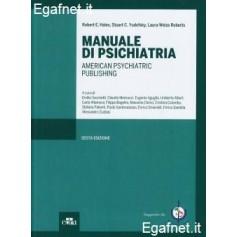 Manuale Di Psichiatria di Robert E. Hales, Stuart C. Yudofsky, Laura Weiss Roberts
