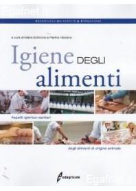 Igiene Degli Alimenti di Maria Schiavone, Pierina Visciano
