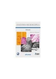 Anatomia Microscopica - Atlante di Morroni