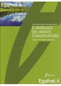 Manuale Del Bravo Conservatore di Carlo Cencini, Francesco Corbetta