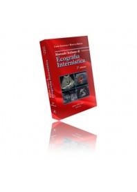 Manuale Italiano Di Ecografia Internistica di C. Schiavone, M. Romano