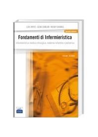 2 Fondamenti Di Infermieristica - Principi Generali Dell'Assistenza Infermieristica di White