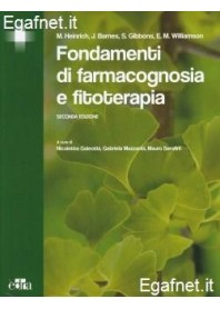 Fondamenti Di Farmacognosia E Fitoterapia di M. Heinrich, J. Barnes, S. Gibbons, E. M. Williamson