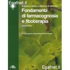 Fondamenti Di Farmacognosia E Fitoterapia di M. Heinrich, J. Barnes, S. Gibbons, E. M. Williamson