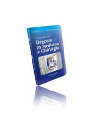 Compendio Sulle Urgenze In Medicina e Chirurgia di Torri, Carlucci