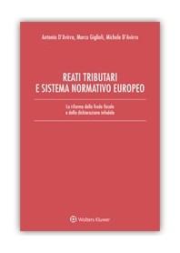 Reati Tributari e Sistema Normativo Europeo di Giglioli, D'Avirro, D'Avirro
