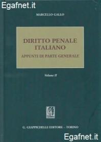 Diritto Penale Italiano - Volume Ii di Marcello Gallo