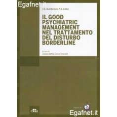 Good Psychiatric Management Nel Trattamento Del Disturbo Borderline di J.G. Gunderson, P.S. Links