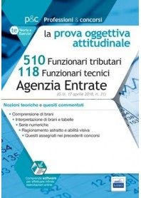 Concorso 510 Funzionari Agenzia e 118 Funzionari Tecnici Agenzia delle Entrate Teoria e Quesiti per Prova Oggettiva Attitudinale