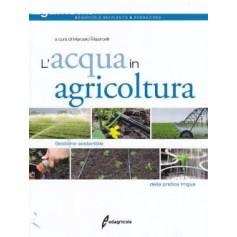 Acqua In Agricoltura di Marcello Mastrorilli
