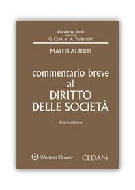 Commentario Breve al Diritto delle Societa' di Maffei Alberti