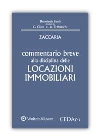 Commentario Breve alla Disciplina delle Locazioni Immobiliari di Zaccaria