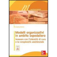 Modelli Organizzativi in Ambito Ospedaliero di Pennini