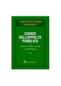 Codice dell'Appalto Pubblico di Baccarini, Chinè, Proietti