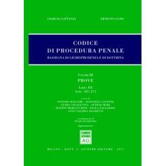 Codice Procedura Penale Rassegna di Giurisprudenza e di Dottrina Vol III Libro III di Lattanzi, Lupo