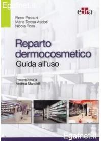 Reparto Dermocosmetico di Elena Penazzi, Maria Teresa Ascioti, Nicola Posa