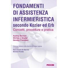 Fondamenti di Assistenza Infermieristica Secondo Kozier ed Erb di Kozier,Erb, Berman, Snyder, Frandsen