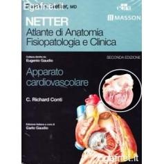 Netter Atlante Di Anatomia Fisiopatologia E Clinica: Apparato Cardiovascolare di Frank H. Netter