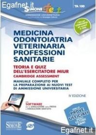 Medicina, Odontoiatria, Veterinaria, Professioni Sanitarie - Teoria E Quiz Dell'Esercitatore Miur di Giuseppe Cotruvo