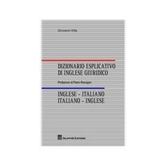 Dizionario Esplicativo di Inglese Giuridico di Villa