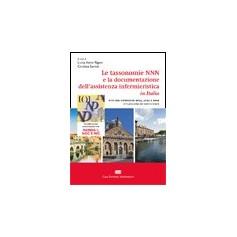 Le Tassonomie NNN e la Documentazione dell'Assistenza Infermieristica in Italia di Rigon, Santin