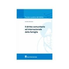 Il Diritto Comunitario ed Internazionale della Famiglia di Anceschi
