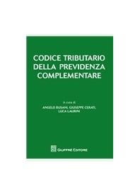 Codice Tributario della Previdenza Complementare di Busani, Cerati, Laurini
