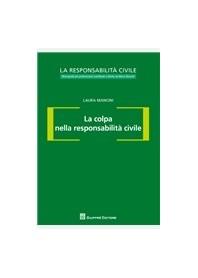 La Colpa nella Responsabilità Civile di Mancini