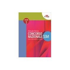 Concorso Nazionale Ssm Manuale Teorico 2 Volumi di AA.VV.