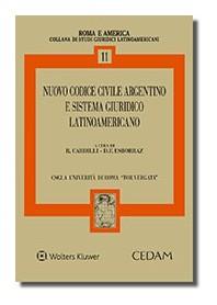 Nuovo Codice Civile Argentino e Sistema Giuridico Latino Americano di Cardilli, Esborraz