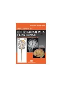 Testo-Atlante di Neuroanatomia Funzionale di Hendelman