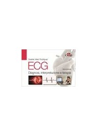 ECG Diagnosi, Interpretazione e Terapia di Rodríguez