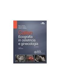 Callen Ecografia in Ostetricia e Ginecologia di Norton, Scoutt, Feldstein